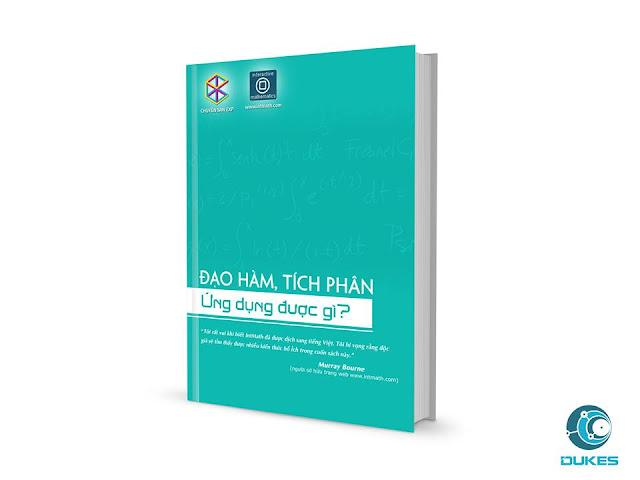 """Cuốn sách """"Đạo hàm, tích phân ứng dụng được gì?"""" do bốn sinh viên Cao đẳng thực hành FPT Polytechnic Hồ Chí Minh, thành viên công ty Dukes, thiết kế bìa."""