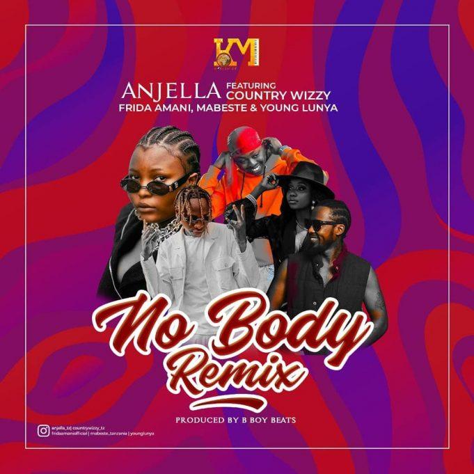 AUDIO | Anjella Ft. Country Wizzy, Frida Amani, Mabeste & Young Lunya – Nobody Remix | Download