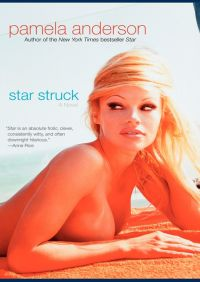 Star Struck By Pamela Anderson