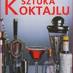"""Alexander Mikšovic """"Sztuka koktajlu"""", Wydawnictwo Svojtka & Co., Praha 2011.jpg"""