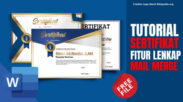 Free Sertifikat.Docx : Download 3 Sertifikat Word Plus Fitur Cetak Masal