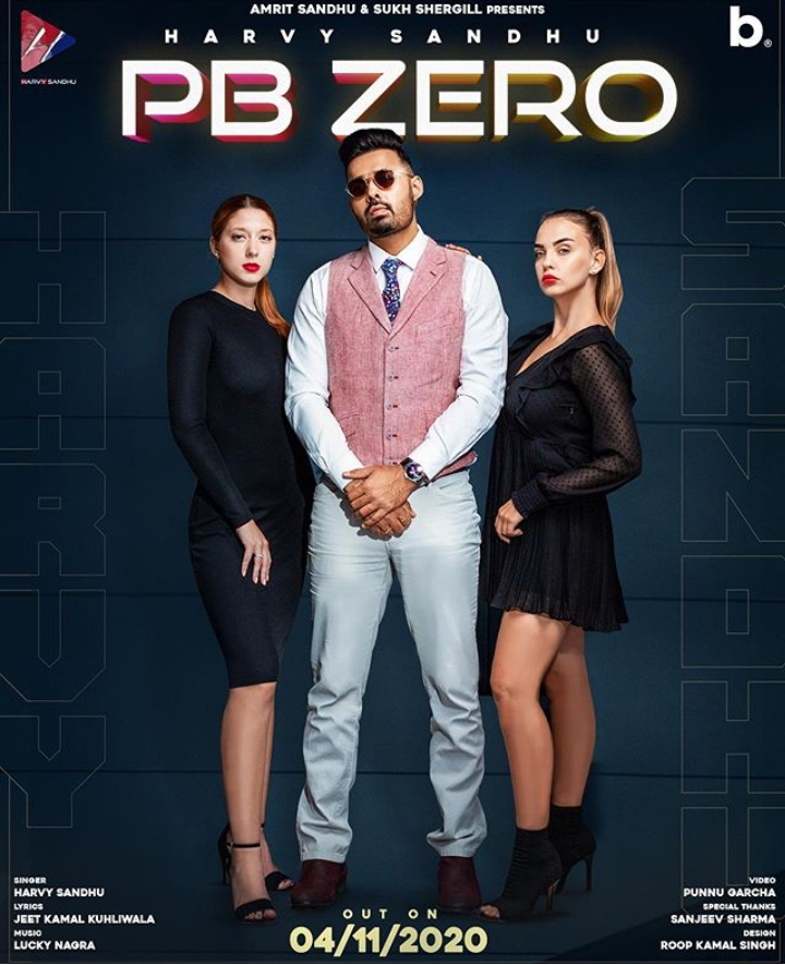 "PB ZERO"" by Harvy Sandhu."