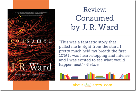 Review: Consumed by JR Ward   About That Story