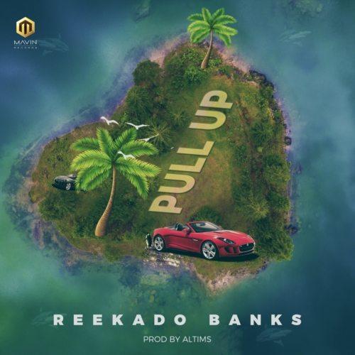 [Music] Reekado Banks – Pull Up