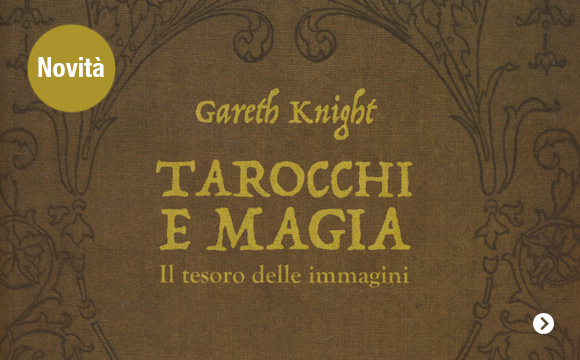 https://www.ilgiardinodeilibri.it/libri/__tarocchi-e-magia-gareth-knight.php?pn=791