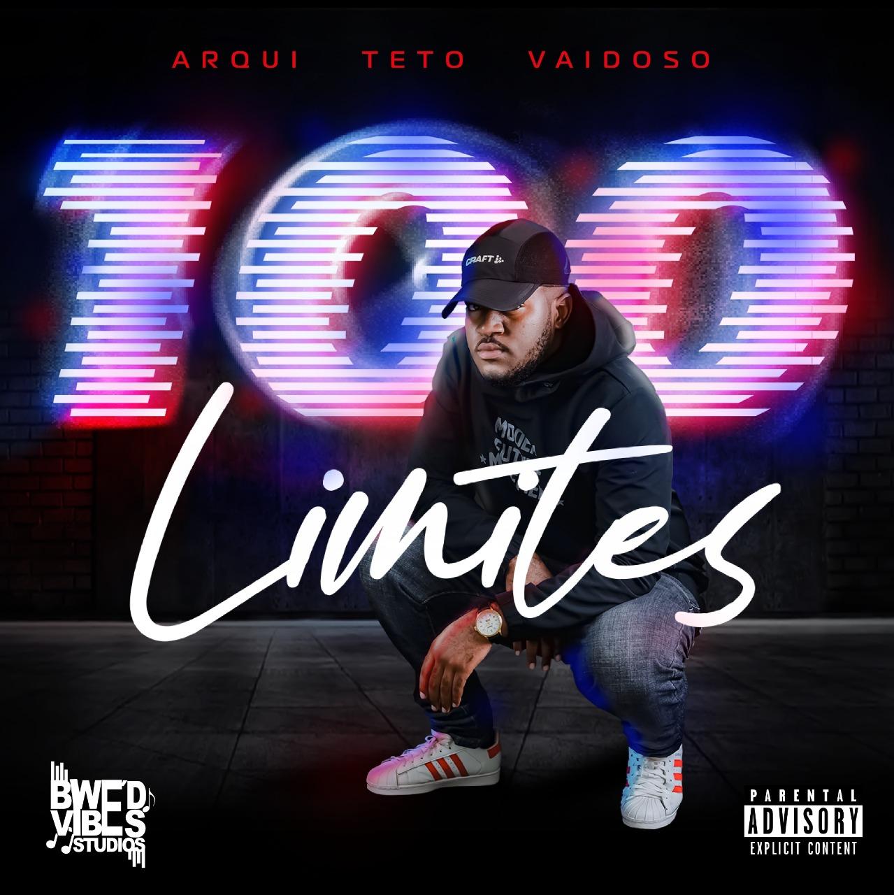 Arqui Teto Vaidoso - 100 Limites (EP)