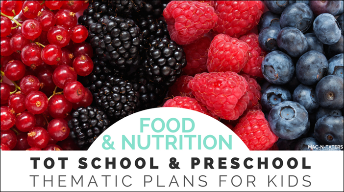 Food and Nutrtion Tot School and Preschool Plans