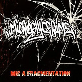 Microglycerime - Mic A Fragmentation