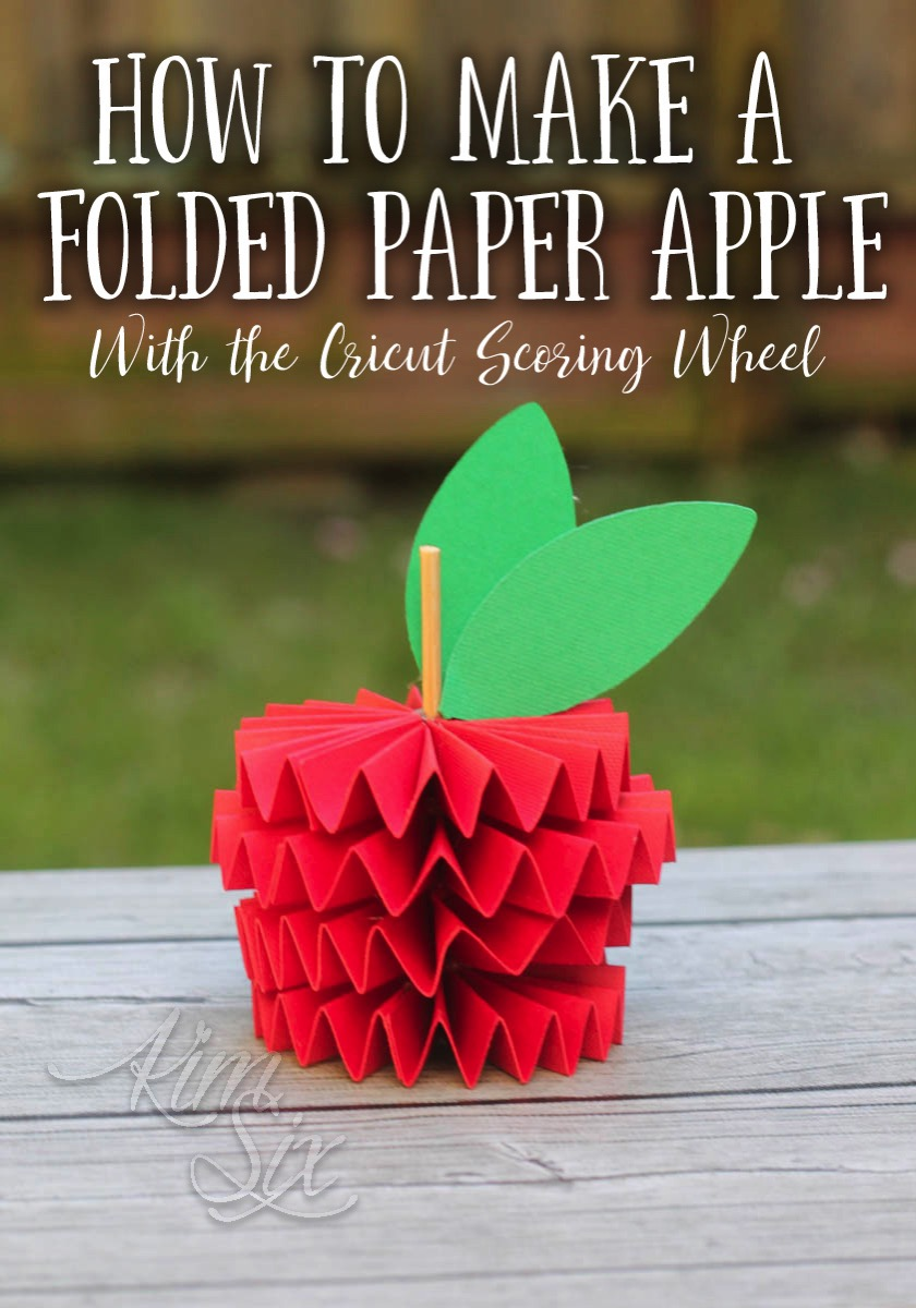 How to make a folded paper apple with the Cricut scoring wheel