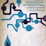 """""""Postęp techniczny w przemyśle spirytusowym i drożdżowym"""", Wydawnictwa naukowo-Techniczne, Warszawa 1971.jpg"""