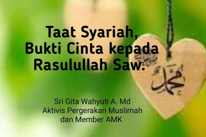 Taat Syariah, Bukti Cinta kepada Rasulullah