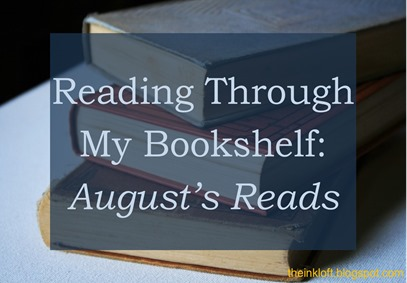 Reading Through My Bookshelf August