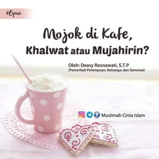 Mojok di Kafe, Khalwat atau Mujahirin?