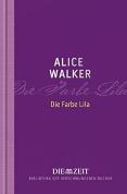 Die Farbe Lila (Die Zeit - Bibliothek der verschwundenen Bücher)