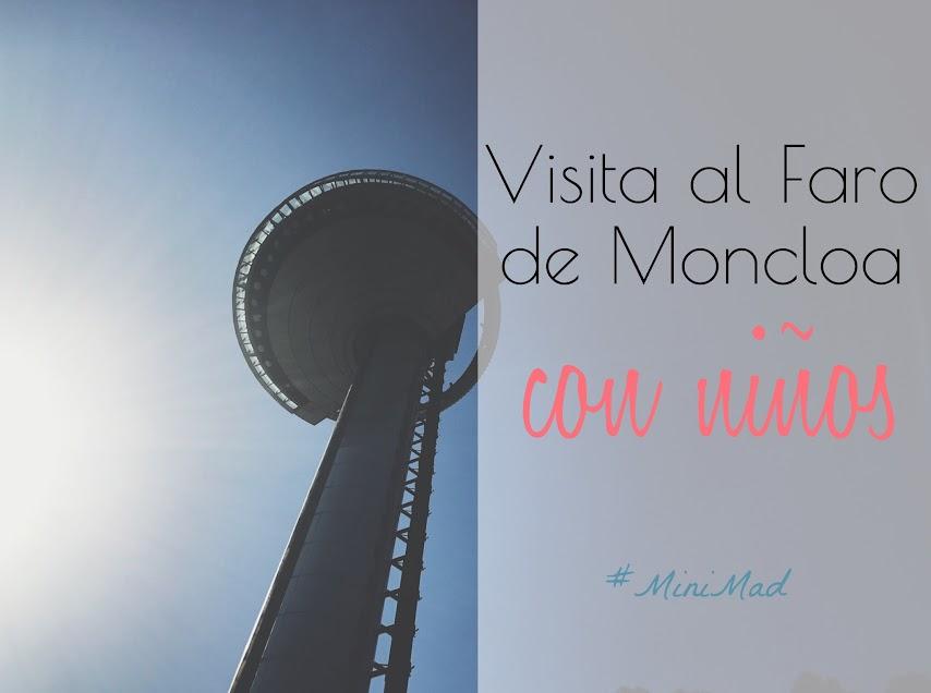 Faro de Moncloa de Madrid