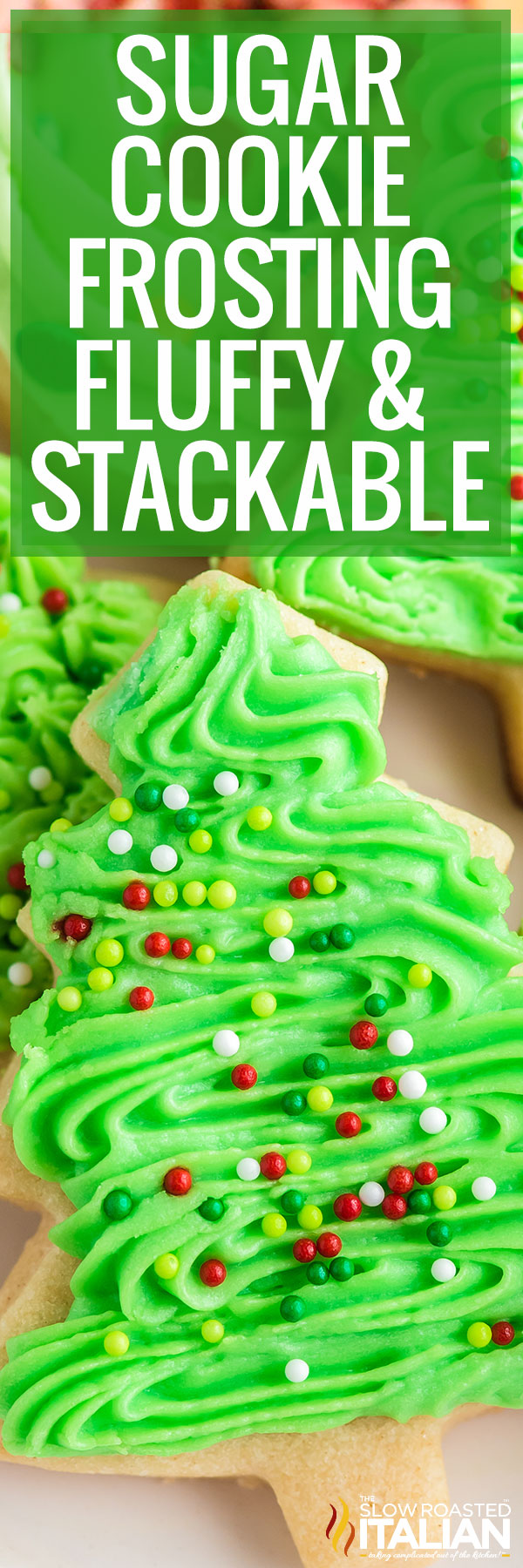 Title text (shown in a stack): Sugar Cookie Frosting (Fluffy & Stackable)