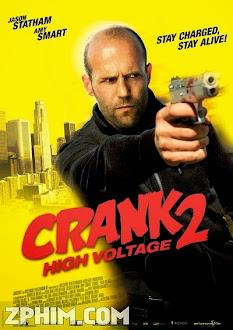Kẻ Lập Dị 2: Điện Cao Thế - Crank: High Voltage (2009) Poster