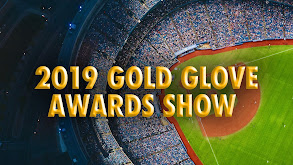2019 Gold Glove Awards Show thumbnail