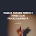 Mengenal Future Perfect Tense