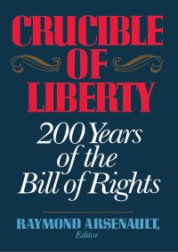 Crucible of Liberty By Raymond Arsenault