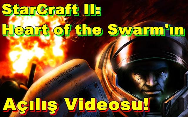 StarCraft II:Heart of the Swarm'ın Açılış Videosu!