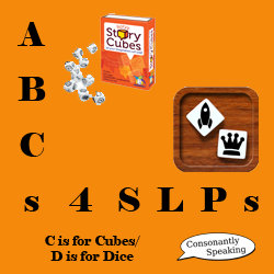 ABCs 4 SLPs: C is for Cubes/D is for Dice image