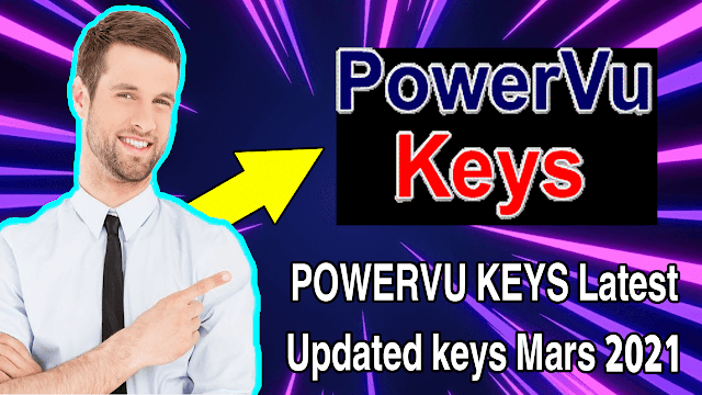 Latest POWERVU KEYS updated mars 2021 new POWERVU KEYS for all satellite receivers