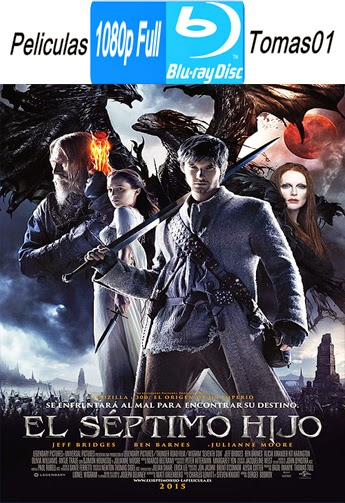 El Séptimo Hijo (Seventh Son) (2015) (BDRip/BRRip) Full 1080p
