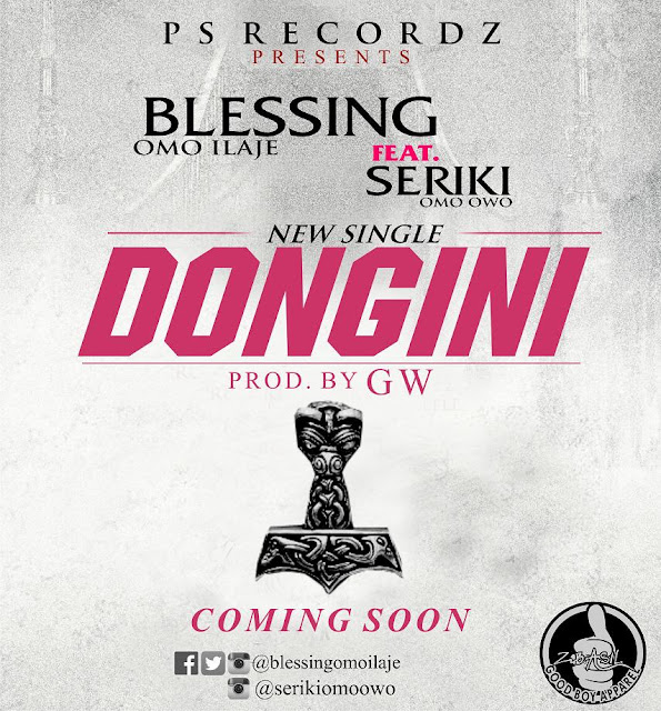Music: Blessing Ft Seriki - Dongini