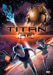 Titan A.E. - Giải Cứu Trái Đất