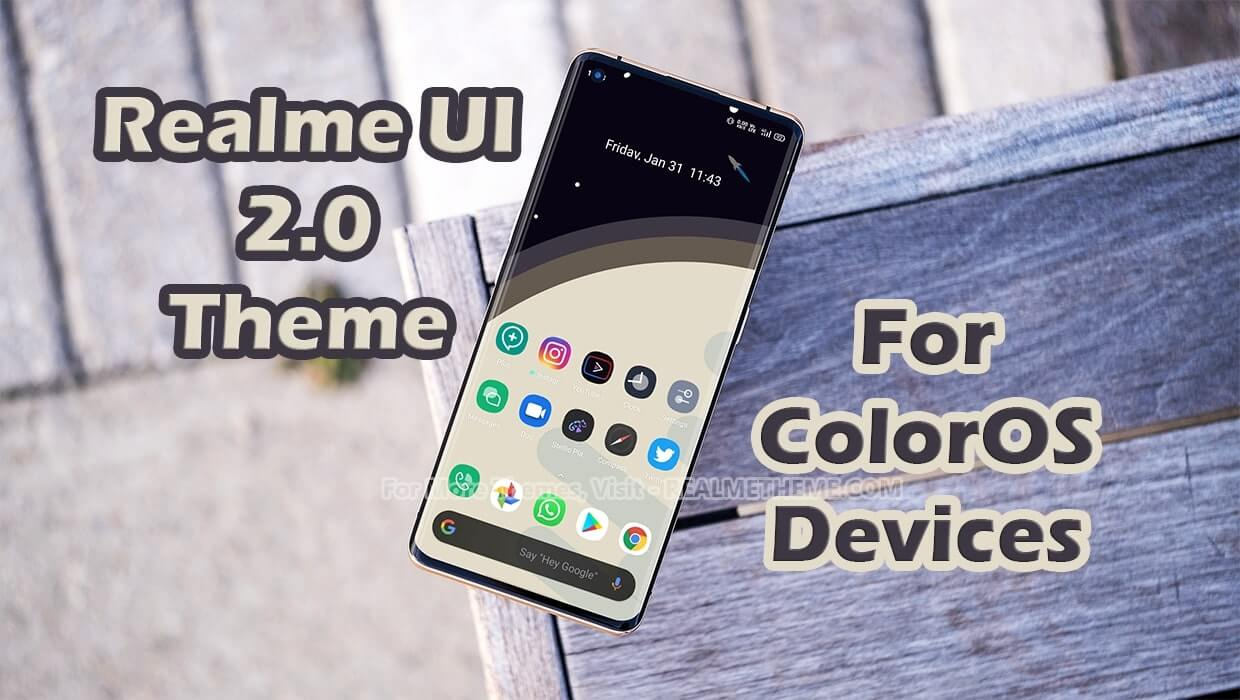 Realme UI v2.0 Theme for ColorOS 6 Devices