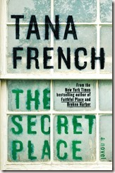 the secret place tana french