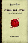 VooDoos And Obeahs Phases of West India Witchcraft