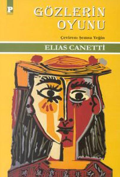 Elias Canetti – Gözlerin Oyunu