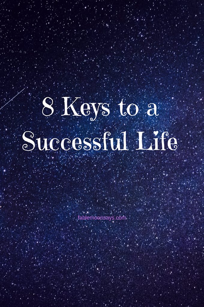 8 Keys To A Successful Life