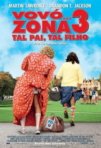 Vovó… Zona 3 – Tal Pai, Tal Filho Legendado – Dublado 2011