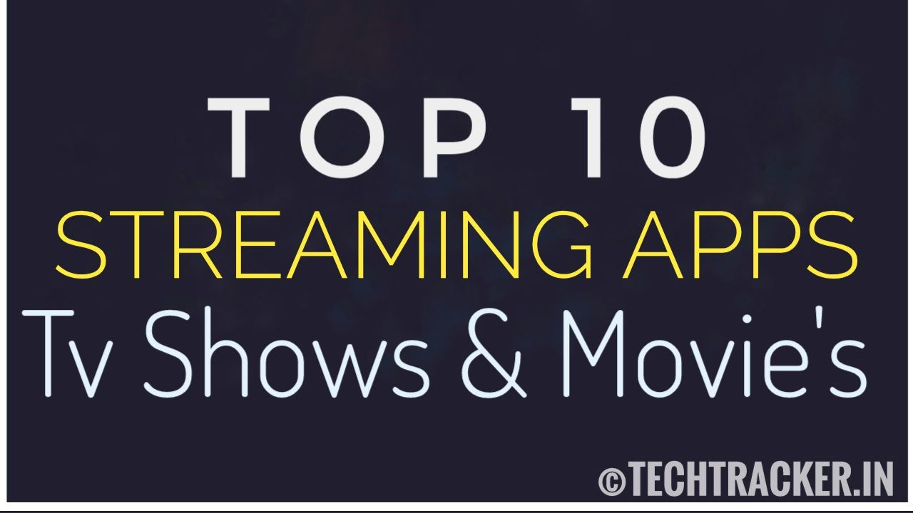Top 10 Streaming Apps And Website's For TV Shows & Movie's - 2020