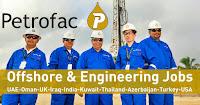Petrofac Careers UAE-Oman-UK-Iraq-India-Kuwait 2021   Latest Offshore Jobs
