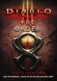 Diablo III: The Order By Nate Kenyon