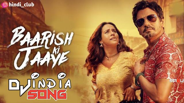 Barish Ki Jaye Dj Naresh NRS Dj Song New Hindi 2021