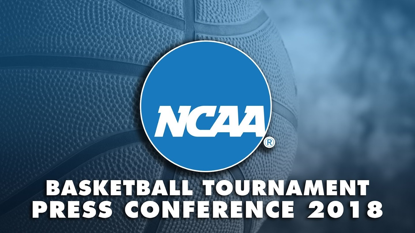 NCAA Basketball Tournament Press Conference 2018