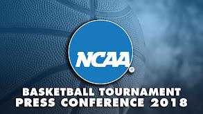 NCAA Basketball Tournament Press Conference 2018 thumbnail
