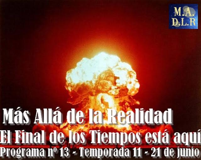 El Final de los Tiempos está aquí – Terror en el Barranco de Badajoz – MADLR 11x13 – 21/6/2015