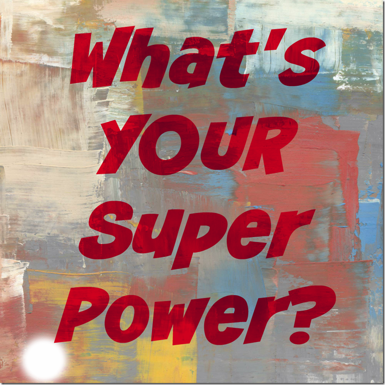Whats-your-super-power-meme