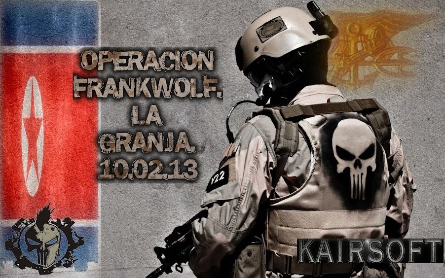 10/02/13 Evento especial III Aniversario de La Granja. OPERACION FRANKWOLF OPERAC.+F.O5