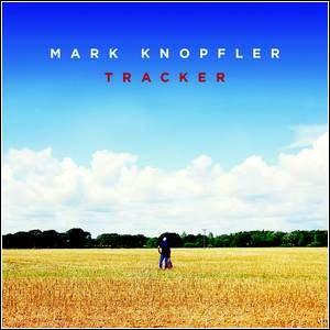 Baixar Mark Knopfler – Tracker (2015)