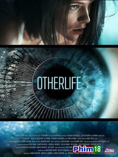 phim hình sự Cuộc Đời Khác - Otherlife (2017) Full Vietsub HD