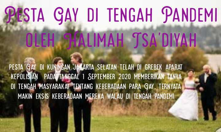 PESTA GAY DI TENGAH PANDEMI