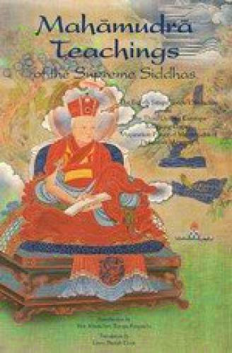 Mahamudra Teachings Of The Supreme Siddhas