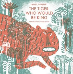 2015 뉴욕타임스 올해의 그림책_The Tiger Who Would Be King
